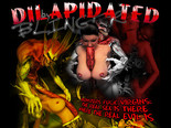 DILAPIDATED BY BLINGER - 3D XXX EXTREME FUCK